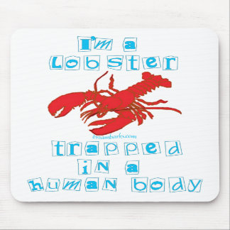 I m a Lobster Mouse Pad