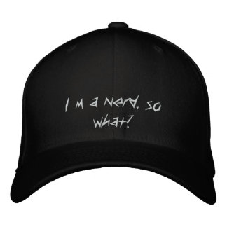 I´m a nerd, so what? embroidered hat