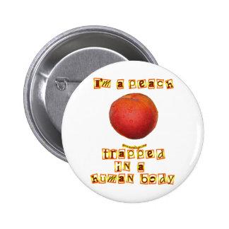 I m a Peach Pinback Buttons