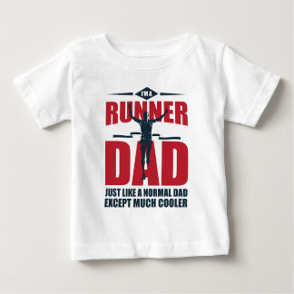 I'm A Runner Dad Baby T-Shirt