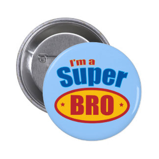 I m a Super Bro Super Hero Brother Buttons