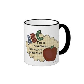 I m A Teacher You Can t Scare Me Coffee Mug