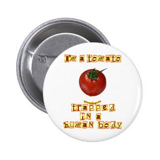 I m a Tomato Pinback Button