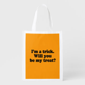 I M A TRICK WILL YOU BE MY TREAT - Halloween - pn Grocery Bags