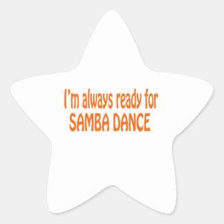 I m always ready for Samba dance Star Stickers