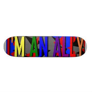 I m an Ally Skateboard