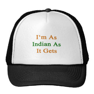 I m As Indian As It Gets Trucker Hats