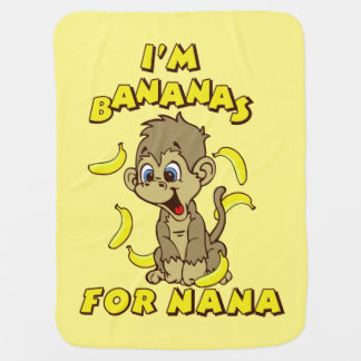 I'm Bananas For Nana Baby Blanket