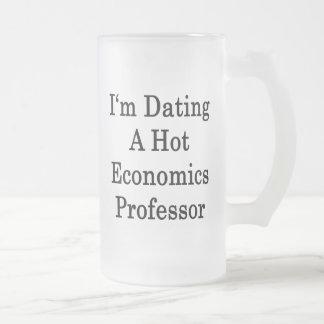 I m Dating A Hot Economics Professor Mugs
