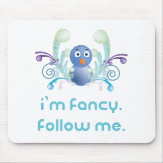I m Fancy Follow Me Twitter Design Mouse Pads