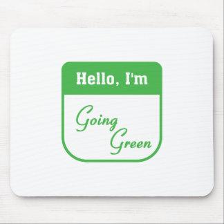 I m going green mousepad