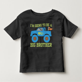 I'm Going To Be A Big Brother Monster Truck Toddler T-Shirt