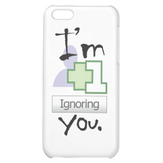I m Ignoring You iPhone 4 icase Case For iPhone 5C