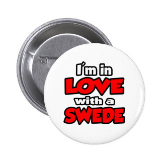 I m In Love With A Swede Buttons