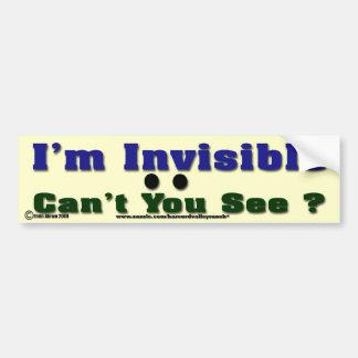 I m Invisible Bumper Sticker