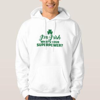 I'm Irish what's your superpower Hoodie