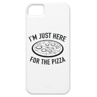 I'm Just Here For The Pizza iPhone 5 Case