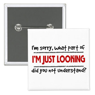 I`m Just Looking Pin