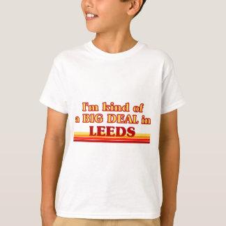 I´m kind of a big deal in Leeds T-Shirt
