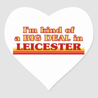 I´m kind of a big deal in Leicester Heart Sticker