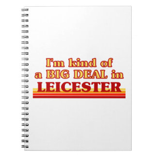 I´m kind of a big deal in Leicester Notebooks