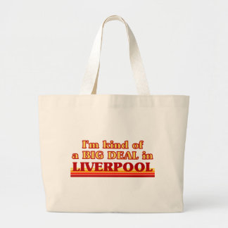 I´m kind of a big deal in Liverpool Large Tote Bag