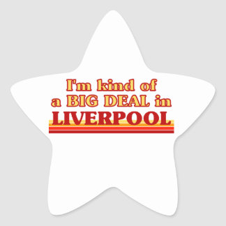 I´m kind of a big deal in Liverpool Star Sticker