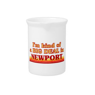 I´m kind of a big deal in Newport Pitcher