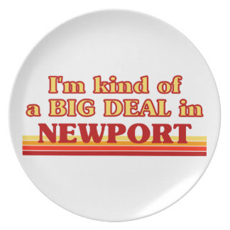 I´m kind of a big deal in Newport Plate