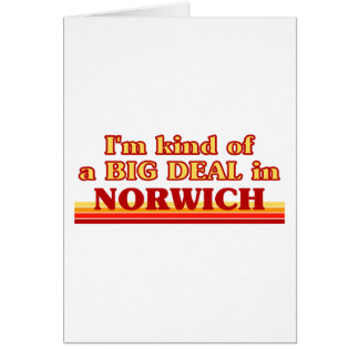 I´m kind of a big deal in Norwich Card