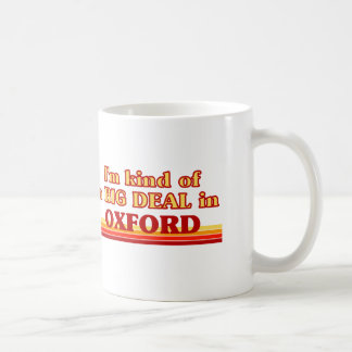 I´m kind of a big deal in Oxford Coffee Mug
