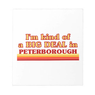I´m kind of a big deal in Peterborough Notepad