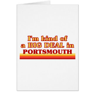 I´m kind of a big deal in Portsmouth Card
