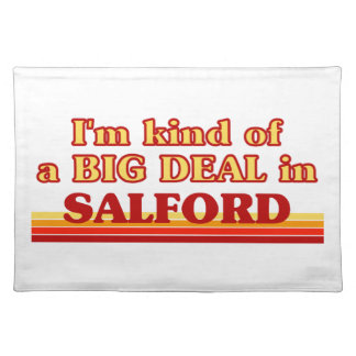 I´m kind of a big deal in Salford Placemat