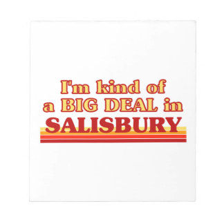 I´m kind of a big deal in Salisbury Notepad