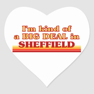 I´m kind of a big deal in Sheffield Heart Sticker