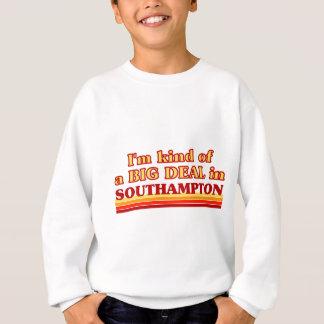I´m kind of a big deal in Southampton Sweatshirt