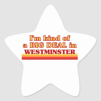 I´m kind of a big deal in Westminster Star Sticker