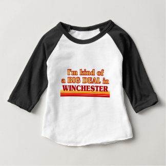 I´m kind of a big deal in Winchester Baby T-Shirt