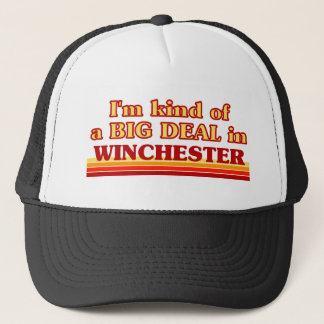I´m kind of a big deal in Winchester Trucker Hat