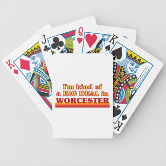 I´m kind of a big deal in Worcester Bicycle Playing Cards