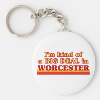 I´m kind of a big deal in Worcester Key Ring