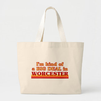 I´m kind of a big deal in Worcester Large Tote Bag