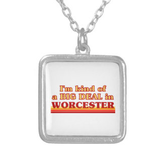 I´m kind of a big deal in Worcester Silver Plated Necklace