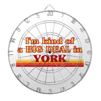 I´m kind of a big deal in York Dartboard