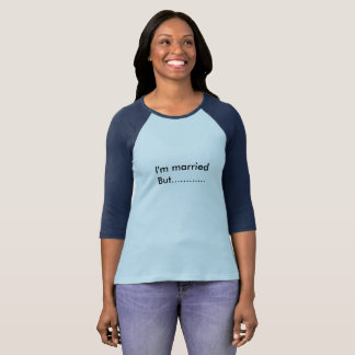 i' m married goal T-Shirt
