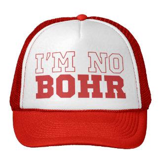 I m No Bohr Baseball Cap Trucker Hat