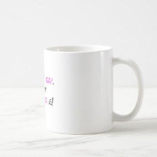 I m Not Gay But My Boyfriend Is Coffee Mugs
