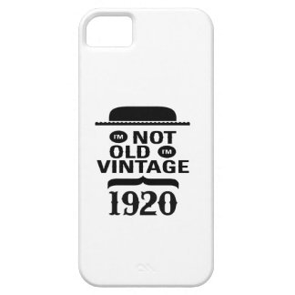 I m not old I m vintage 1920 Cover For iPhone 5/5S
