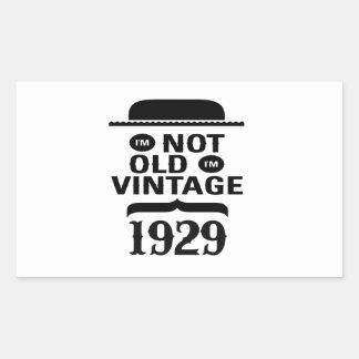 I m not old I m vintage 1929 Sticker